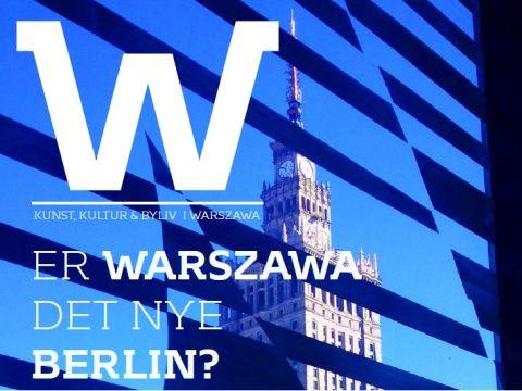 Duńskojęzyczny magazyn o życiu Warszawy
