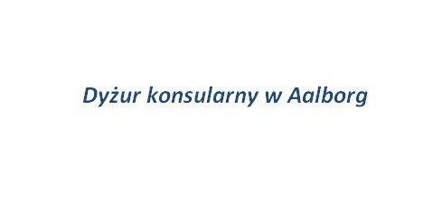 Dyżur konsularny w Aalborg
